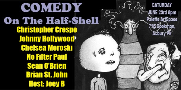 Comedy On The Half-Shell Returns To Palette ArtSpace on June 23rd