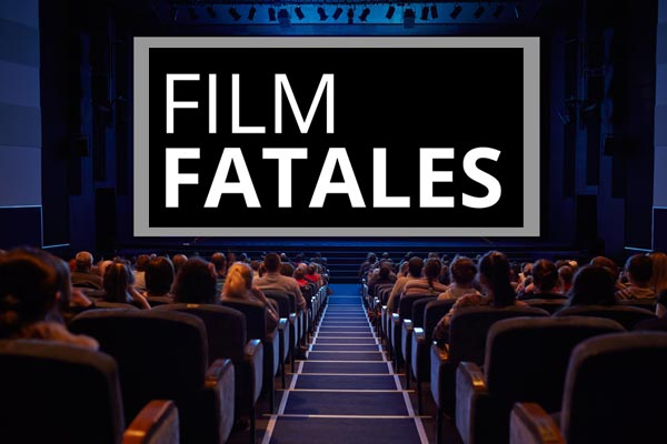 Film Fatales Celebrates its 5th Anniversary at Tribeca 2018