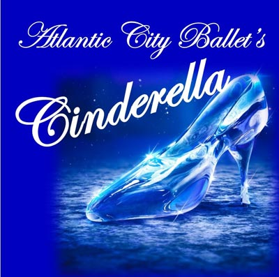 "Atlantic City Ballet To End 36th Season with World Premiere of ""Cinderella"""