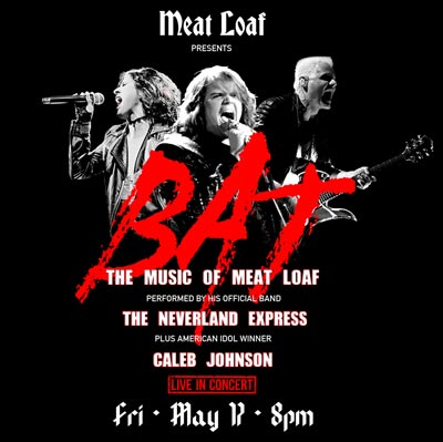 The Newton Theatre Presents BAT: The Music of Meat Loaf