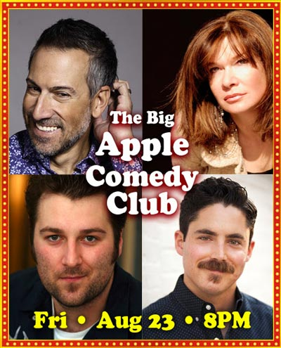 Big Apple Comedy Clubs Returns To The Newton Theatre on August 23