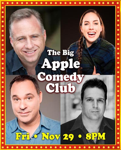 The Newton Theatre Presents Big Apple Comedy Club On November 29