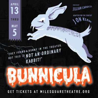 Mile Square Theatre Presents A Different Type of Bunny Story For Easter