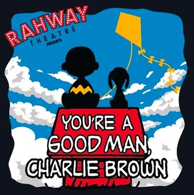 Rahway High School Center For The Performing Arts Presents You Re A Good Man Charlie Brown Read It At Newjerseystage Com