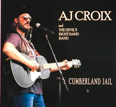 "AJ Croix & The Devil's Right Hand Band To Release ""Cumberland Jail"""