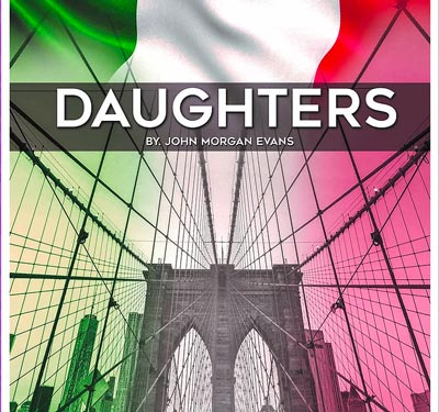 "Monmouth Players To Present ""Daughters"" by John Morgan Evan"