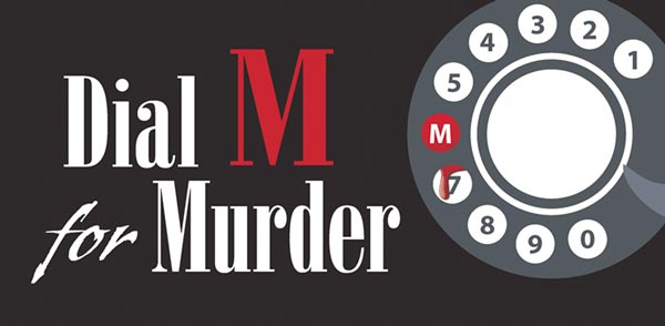 "Center Players Presents ""Dial M For Murder"""