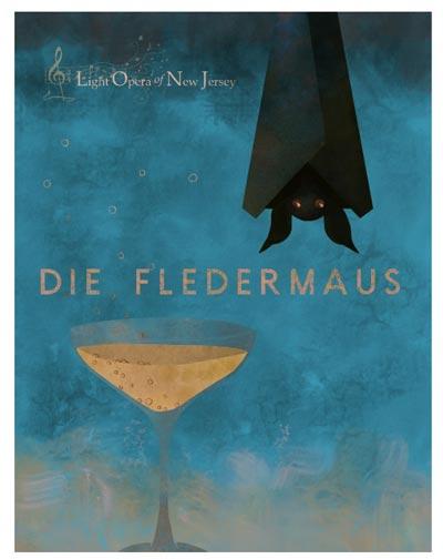 "Light Opera of New Jersey Presents ""Die Fledermaus"""