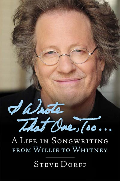 An Evening with Steve Dorff: The Hit Songs and the Stories Behind Them