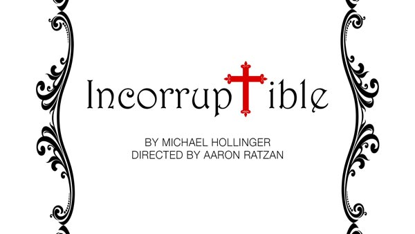 "Holmdel Theatre Company Presents A Reading of ""Incorruptible"" by Michael Hollinger"