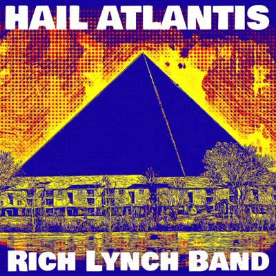 "Rockin' Rich Lynch Releases ""Hail Atlantis"""