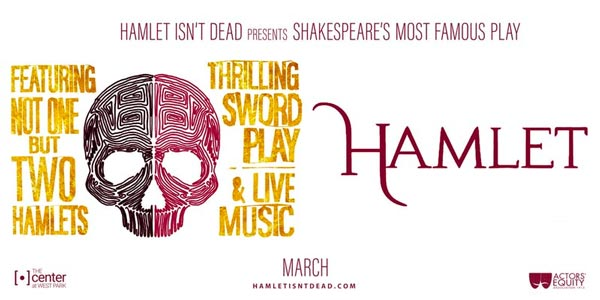 "Hamlet Isn't Dead Brings ""Hamlet"" Back To Life"