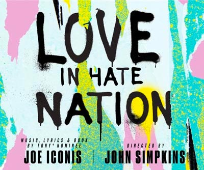 "Two River Theater Announces Cast & Creative For ""Love In Hate Nation"""