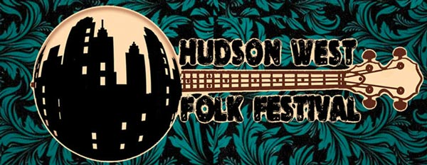 2019 Hudson West Folk Festival To Take Place On September 14