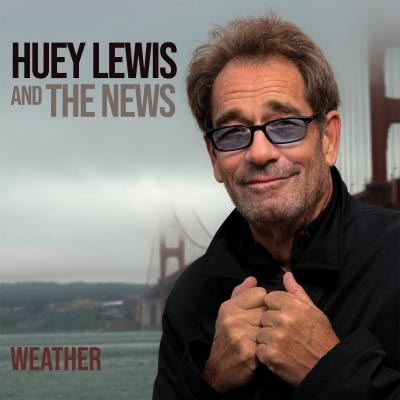 Huey Lewis and The News To Release First Album of New, Original Music Since 2001