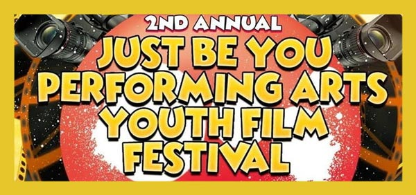 2nd Annual Just Be You Performing Arts Youth Film Festival
