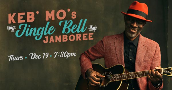 The Newton Theatre Presents Keb' Mo's Jingle Bell Jamboree