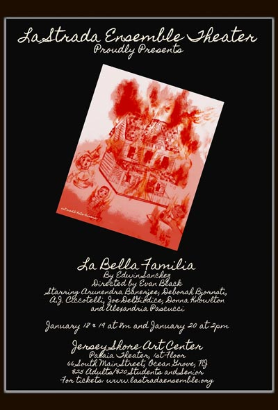 "La Strada Ensemble Theater Presents ""La Bella Familia"" by Edwin Sanchez"