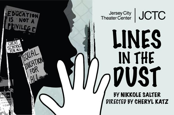 Lines in the Dust: JCTC Revives New Jersey Play About Race, Class & Public Education