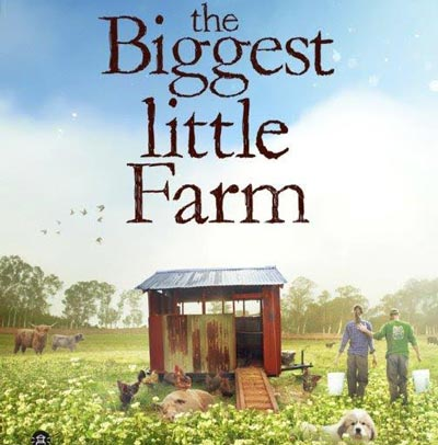 "Lighthouse International Film Festival To Screen ""The Biggest Little Farm"""