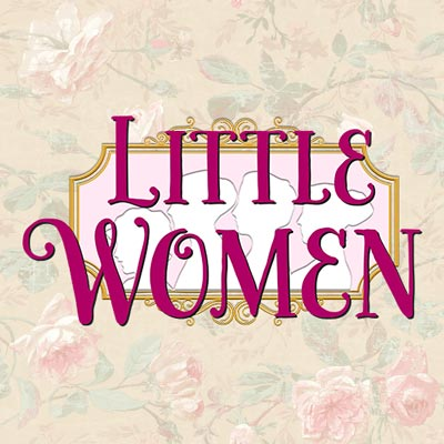 "Bridge Players Theatre Company Presents ""Little Women"""