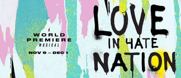 """Two River Theater Presents the World Premiere of """"Love In Hate Nation"""" by Joe Iconis"""