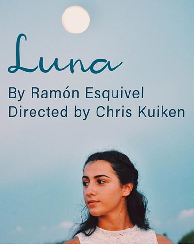 "Luna Stage Presents ""Luna"" - a bilingual play"