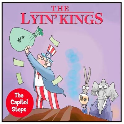 The Capitol Steps: The Lyin' Kings Comes To MPAC In January