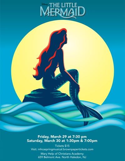 "Mary Help of Christians Academy presents ""The Little Mermaid"""