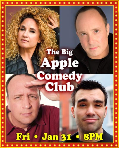The Newton Theatre Presents Big Apple Comedy Club On January 31