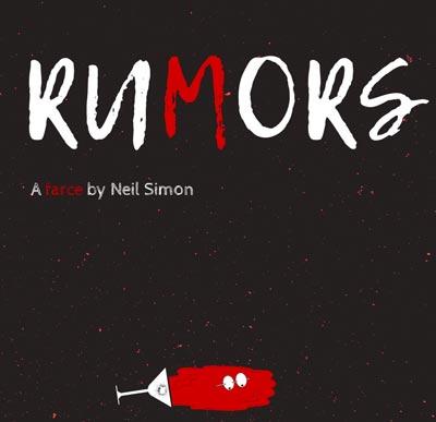 "Exit 82 Theatre Company Presents ""Rumors"""