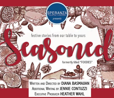 """Speranza Theatre Co. Presents """"Seasoned, Festive Stories From Our Table To Yours"""""""