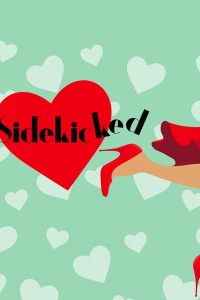 "Cape May Stage Presents ""Sidekicked"""