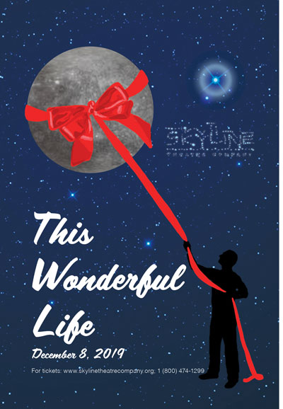 "Skyline Theatre Company presents ""This Wonderful Life"""