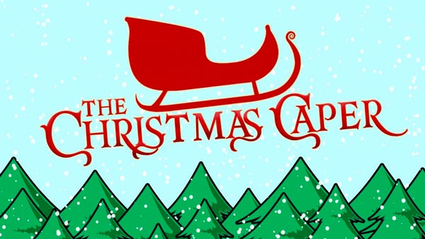 """The Christmas Caper"" Returns To HACPAC"