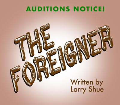 "The Barn Theatre in Montville To Hold Auditions For ""The Foreigner"""