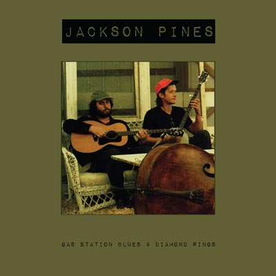 """Makin Waves Record of the Week: """"Gas Station Blues & Diamond Rings"""" by Jackson Pines"""