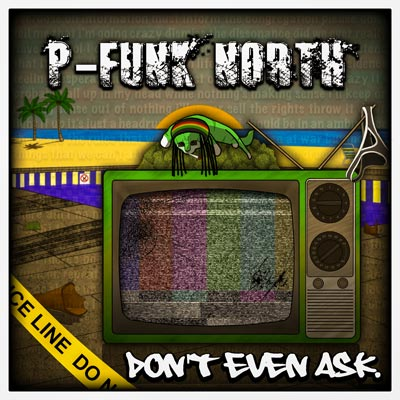 "Makin Waves Record of the Week: ""Don't Even Ask"" by P-Funk North"