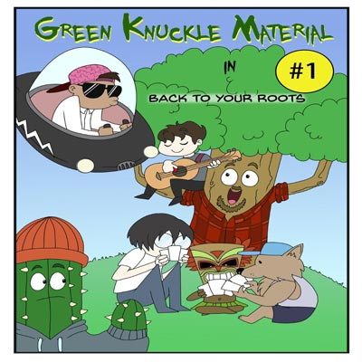 "Makin Waves Record of the Week: ""Back to Your Roots"" by Green Knuckle Material"