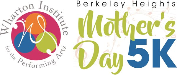 Wharton Institute for the Performing Arts Hosts 18th Annual Berkeley Heights Mother's Day 5K
