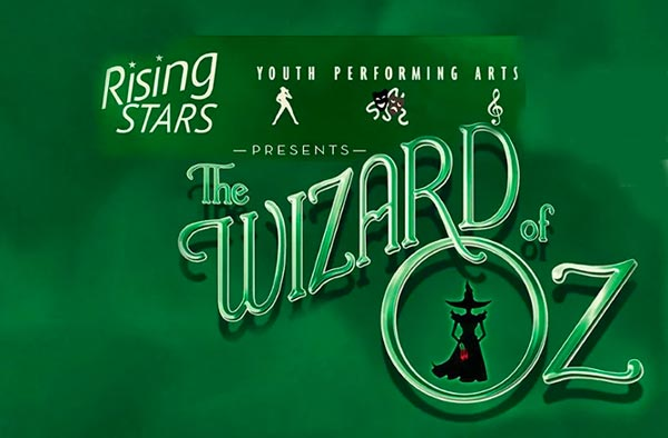 "Axelrod Performing Arts Center Rising Stars Presents ""The Wizard of Oz"""