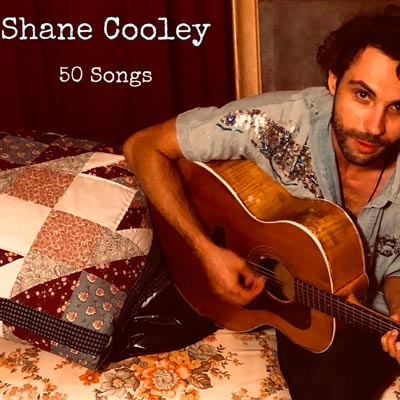 Shane Cooley Releases 50 Songs During Quarantine