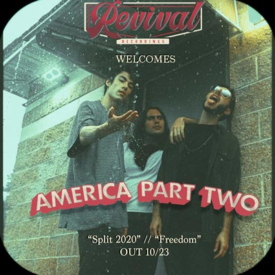 "America Part Two Releases ""Split 2020"" and ""Freedom"" Singles Via Revival Recordings"