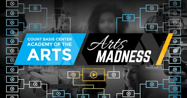 Count Basie Center For The Arts Kicks Off Arts Madness