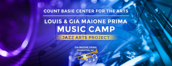 Gia Maione Prima Foundation To Sponsor A Free Music Camp With Count Basie Center for the Arts and Red Bank