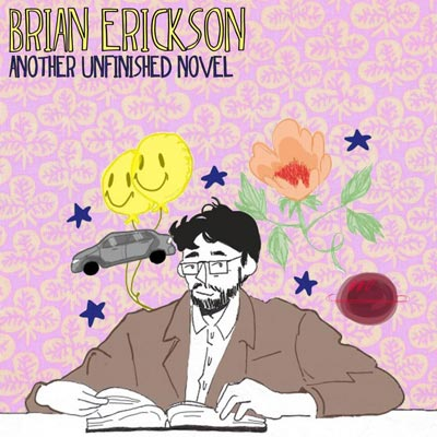 "Makin Waves Song of the Week: ""Another Unfinished Novel"" by Brian Erickson"