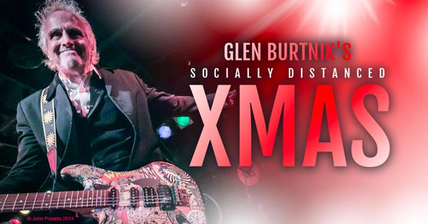 The Vogel Presents Glen Burtnik's Socially Distanced Xmas! On December 19