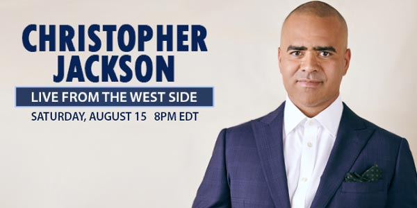 Paper Mill Playhouse Presents Christopher Jackson: Live from the West Side On August 15