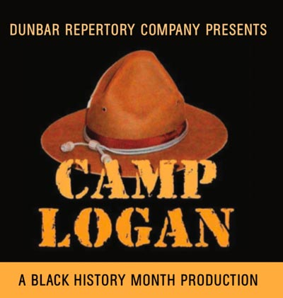 "Dunbar Repertory Company Presents ""Camp Logan"""