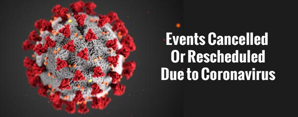 Events Cancelled Due To Coronavirus